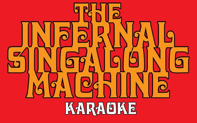 Infernal Singalong Machine Karaoke